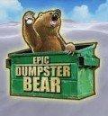 EpicDumpsterBear
